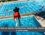 Enjoy diving from high dive boards at nearby Cottonwood Recreation Center