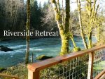 2 Bedroom/2 Bath Cabin on the Sol Duc River